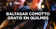 BALTASAR-COMOTTO-EN-QUILMES-GRATIS
